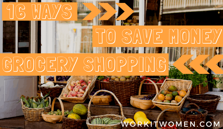 16 Easy Ways To Save Money on Grocery Shopping