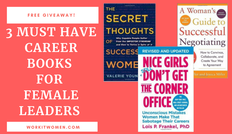 FEATURED IMAGE MUST HAVE CAREER BOOKS FOR FEMALE LEADERS BY WORK IT WOMEN