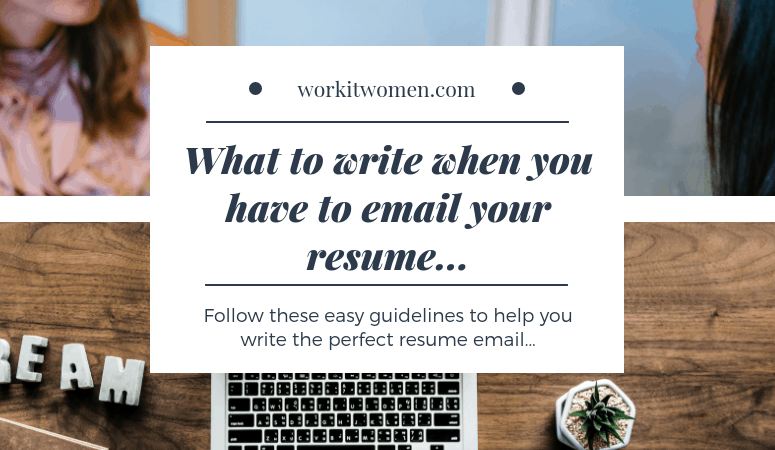 What to write when you have to email your resume…