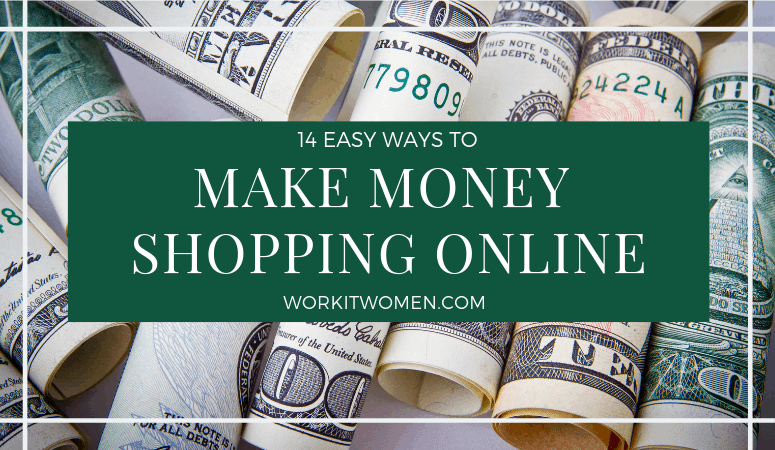 14 Easy Ways To Earn Money Online Shopping