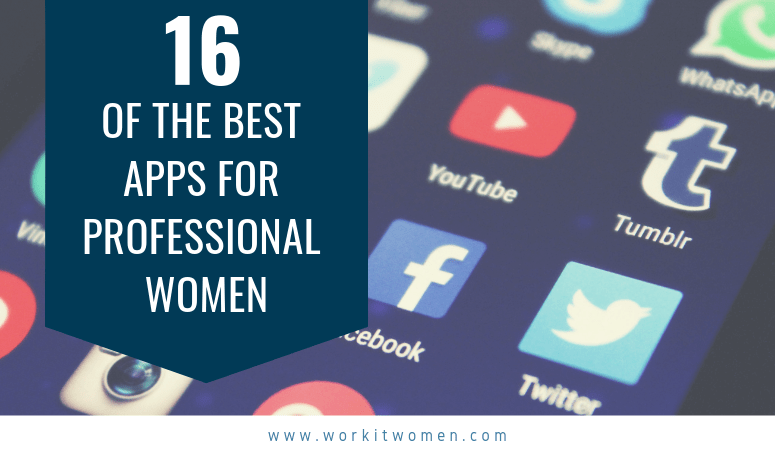 16 of the best apps for professional women with iphone or android device