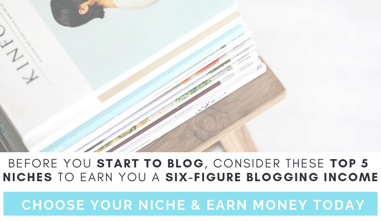 Trouble finding a money making niche for your blog? Learn about these top 5 blogging niches that will help you earn a six-figure income as a full time blogger! Earning money as a blogger can take time so make sure that you set yourself up for success by reviewing niches that have the ability to earn you a high income.