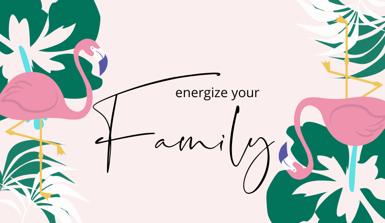 Energize your family for work it women